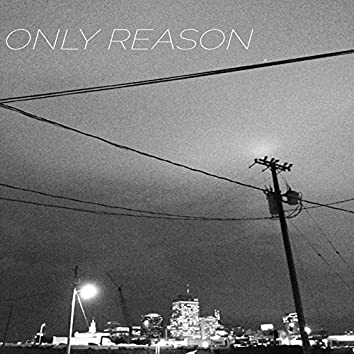 Only Reason - Single