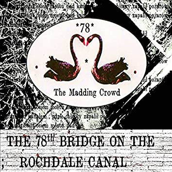 The 78th Bridge on the Rochdale Canal