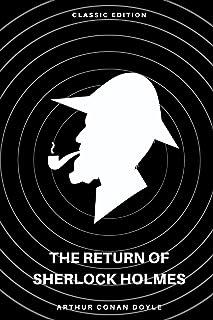 The Return of Sherlock Holmes by Arthur Conan Doyle: With Original Illustrations