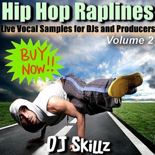 Hip Hop Raplines, Vol. 2 - Live Vocal Samples for Dj's and Producers