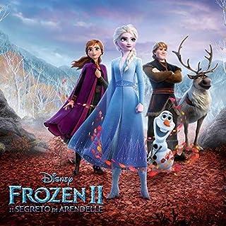 Frozen 2: Il Segreto Di Arendelle (Original Soundtrack)
