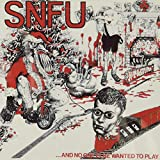 Songtexte von SNFU - …and No One Else Wanted to Play