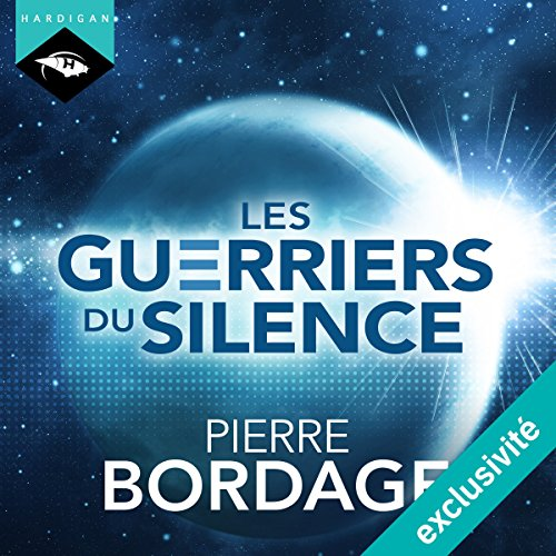 Les Guerriers du silence (Les Guerriers du silence 1) audiobook cover art