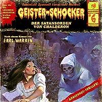 Der Satansorden von Chalderon (Geister-Schocker 6) Hörbuch