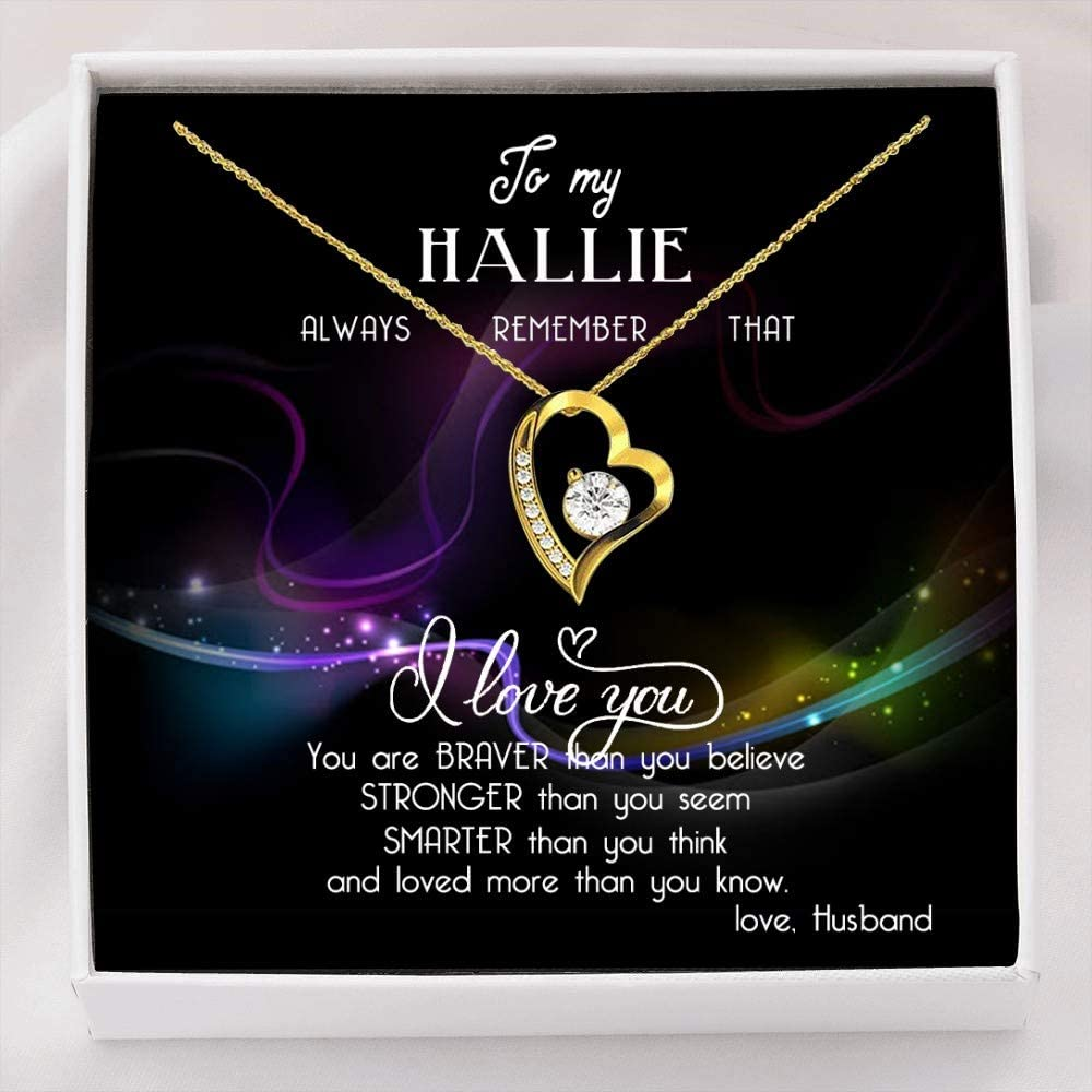Heart Necklace with Message - to My Hallie, Always Remember That, I Love You - Valentine Day Necklace for Wife from Husband - Forever Love Necklace with Message Card and Gift Box