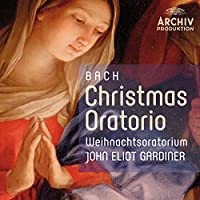 Bach: Christmas Oratorio by English Baroque Soloists