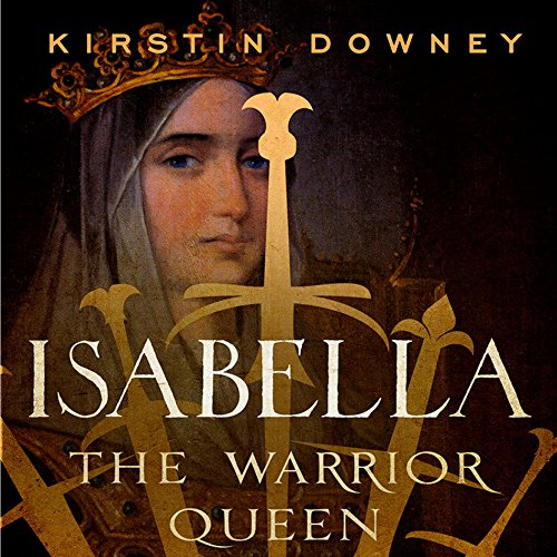 Isabella: The Warrior Queen audiobook cover art