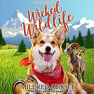 Wicked Wildlife     Cozy Corgi Mysteries, Book 8              By:                                                                                                                                 Mildred Abbott                               Narrated by:                                                                                                                                 Angie Hickman                      Length: 7 hrs and 17 mins     1 rating     Overall 3.0