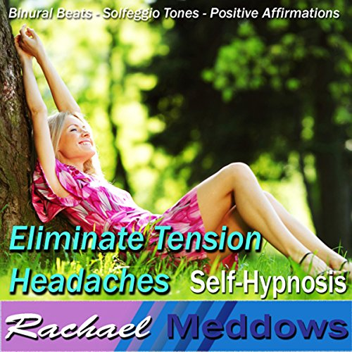 Eliminate Tension Headaches Hypnosis audiobook cover art