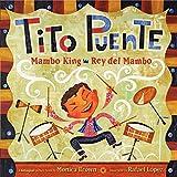 picture of pur - Tito Puente, Mambo King/Tito Puente, Rey del Mambo: Bilingual Spanish-English Children's Book (Pura Belpre Honor Books - Illustration Honor)