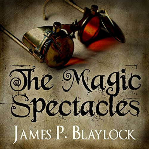 The Magic Spectacles audiobook cover art