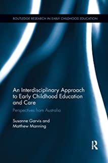 An Interdisciplinary Approach to Early Childhood Education and Care: Perspectives from Australia