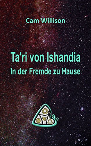 Ta'ri von Ishandia: In der Fremde zu Hause