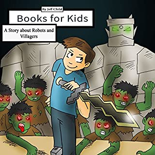 Couverture de Books for Kids: A Story About Robots and Villagers