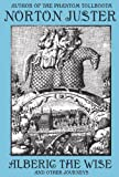 Alberic the Wise and Other Journeys (English Edition)