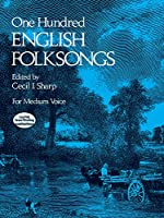 Sharp: One Hundred English Folksongs (For Medium Voice)
