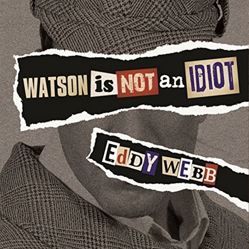 Watson Is Not an Idiot audiobook cover art