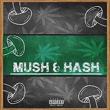Mush & Hash