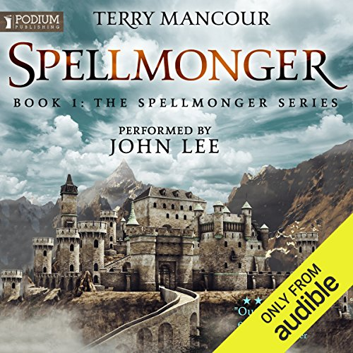 Spellmonger     Spellmonger, Book 1              Written by:                                                                                                                                 Terry Mancour                               Narrated by:                                                                                                                                 John Lee                      Length: 18 hrs and 22 mins     110 ratings     Overall 4.3