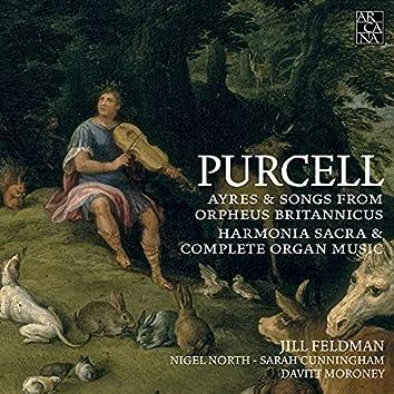 Purcell: Ayres & Songs from Orpheus Britannicus, Harmonia Sacra & Complete Organ Music