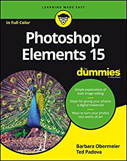 Photoshop Elements 15 For Dummies (English Edition)