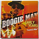 """EARLY YEARS~The Days Of""""Pachin Man""""~"""