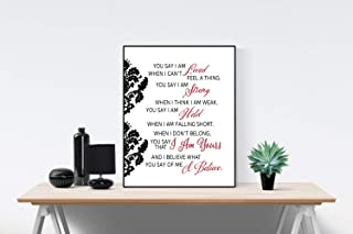 You Say by Lauren Daigle Song (White)   I am Loved I am Strong I am Held I Believe What You Say   Lyrics Wall Art Print   Faith (8x10)