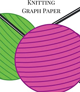 Knitting Graph Paper: Knitting Graph Paper Notebook 4:5 Ratio for Creating Knitting Designs. 100 pages Knitter?s Graph Paper Journal. Ball Theme