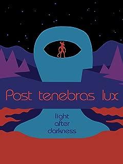 Post Tenebras Lux (English Subtitled)