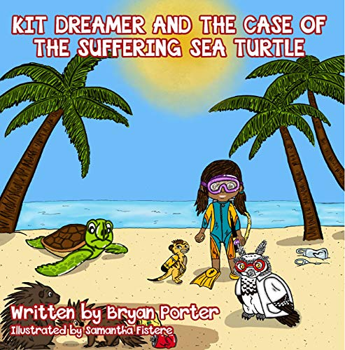 Kit Dreamer and the Case of the Suffering Sea Turtle (English Edition)
