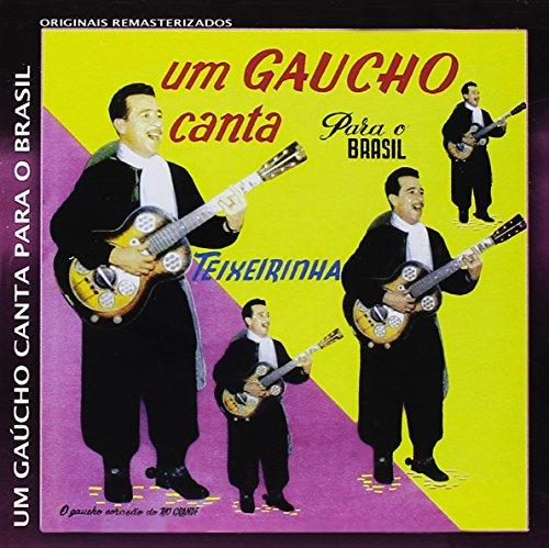 Um Gaúcho Canta Para o Brasil [CD]