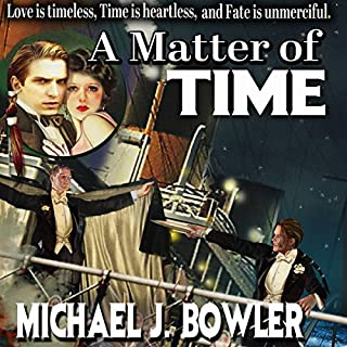 A Matter of Time                   By:                                                                                                                                 Michael Bowler                               Narrated by:                                                                                                                                 Aaron Landon                      Length: 12 hrs and 42 mins     3 ratings     Overall 3.7