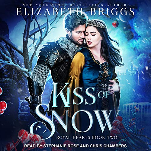 Kiss of Snow Audiobook By Elizabeth Briggs cover art