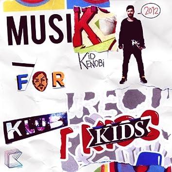 Musik for Klub Kids