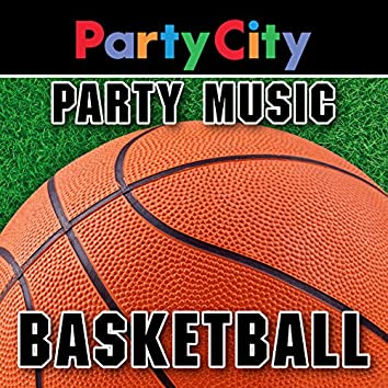 Party City Basketball: Sports Party Music