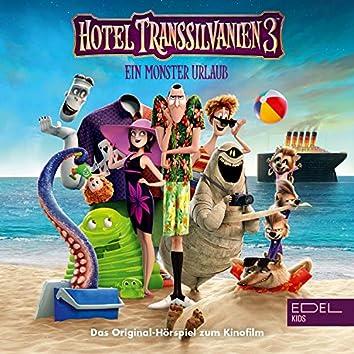Hotel Transsilvanien 3 (Das Original-Hörspiel zum Kinofilm) (Das Original-Hörspiel zum Kinofilm)