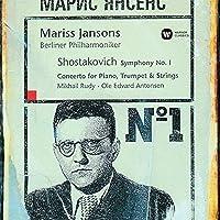 Shostakovich: Symphony No. 1 Concert by Mariss Jansons (2015-06-24)