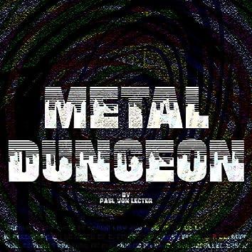 Metal Dungeon
