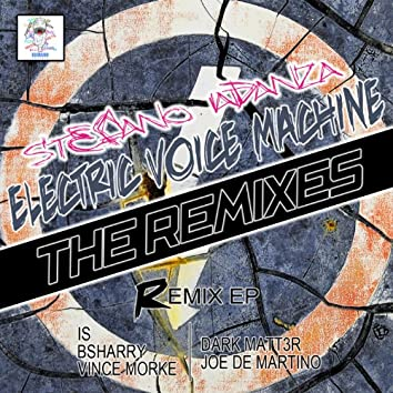 Electric Voice Machine (The Remixes)