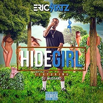 Hide Girl (feat. DJ Mustard) - Single