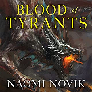 Blood of Tyrants     Temeraire, Book 8              Written by:                                                                                                                                 Naomi Novik                               Narrated by:                                                                                                                                 Simon Vance                      Length: 13 hrs and 48 mins     6 ratings     Overall 4.8
