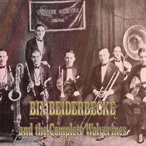 The Wolverines feat. Bix Beiderbecke