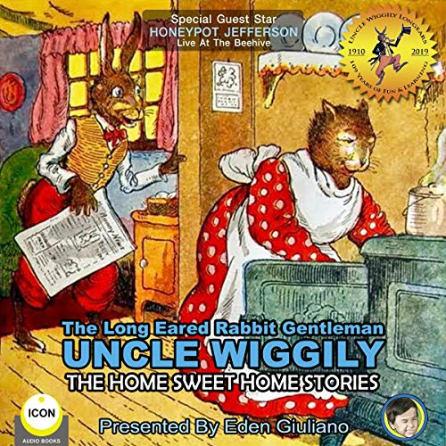 The Long Eared Rabbit Gentleman Uncle Wiggily - The Home Sweet Home Stories cover art
