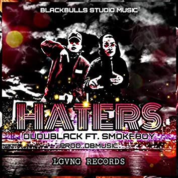 Haters (feat. SmokeBoy)