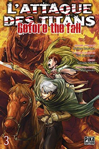 L'Attaque des Titans - Before the Fall T03