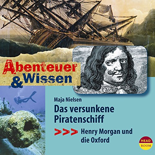 Das versunkene Piratenschiff - Henry Morgan und die Oxford audiobook cover art