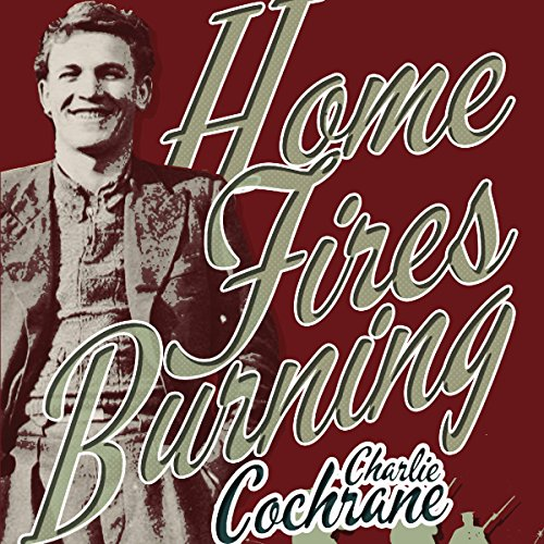 Home Fires Burning cover art