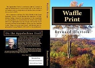 Waffle Print (Appalachian Trail Book 1)