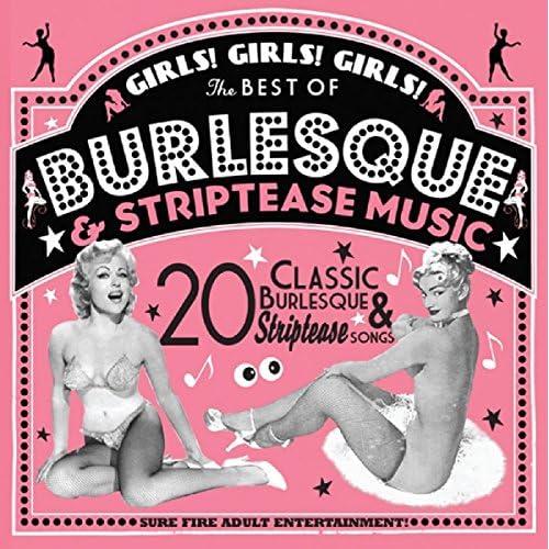 Girls! Girls! Girls! The Best Of Burlesque