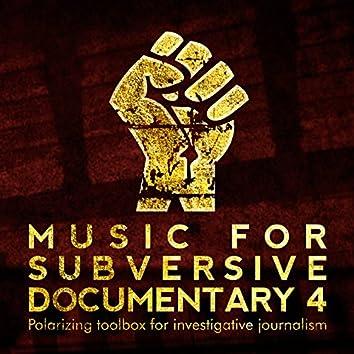 Music for Subversive Documentary 4